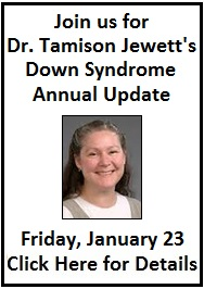 PDSSN's Annual Meeting Featuring Dr. Jewett's Down Syndrome Update - Friday, January 23rd