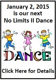 Come to our next No Limits II Dance on January 2nd!
