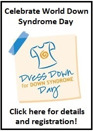 Click Here for Dress Down for Down Syndrome Details