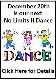 Next No Limits II Dance is Dec. 20th