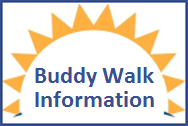 Click Here for Buddy Walk Information